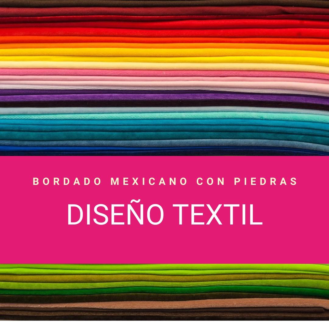 Diseño Textil – Bordado mexicano con piedras