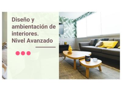 Diseño y ambientación de interiores nivel avanzado