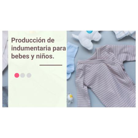 Producción de indumentaria para bebes y niños