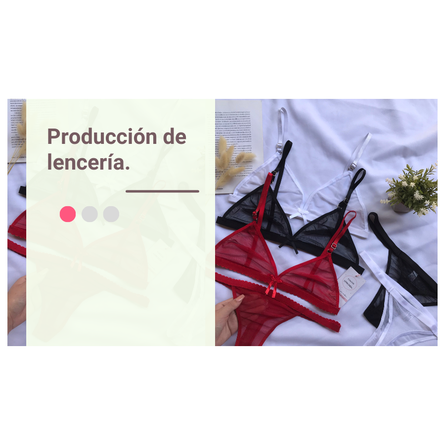 Produccion de lenceria