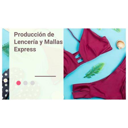 Producción de lencería y mallas express